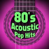 80's Acoustic Pop Hits de Guitar Tribute Players