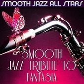 Smooth Jazz Tribute to Fantasia de Smooth Jazz Allstars