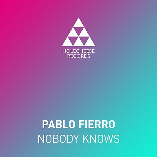 Nobody Knows by Pablo Fierro