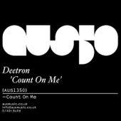 Count On Me von Deetron