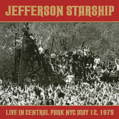Live in Central Park: May 12, 1975 by Jefferson Starship