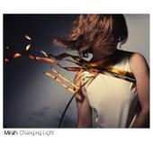 Changing Light von Mirah