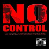 No Control (feat. Rondo Numba Nine) by Leo Getz