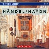 Handel - Haydn: Organ Concertos by Various Artists