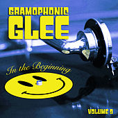 Gramophonic Glee, Vol. 9 by Various Artists