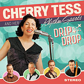 Drip Drop by Cherry Tess