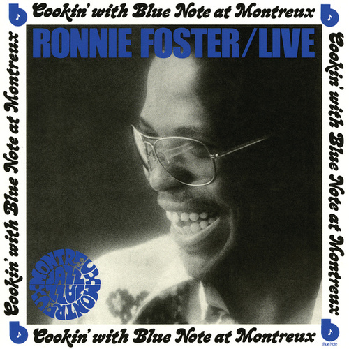 Live: Cookin' With Blue Note At Montreux by Ronnie Foster