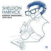 Sheldon Harnick: Hidden Treasures (1949-2013) by Various Artists