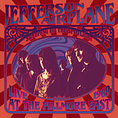 Sweeping Up the Spotlight: Live at the Fillmore East 1969 von Jefferson Airplane