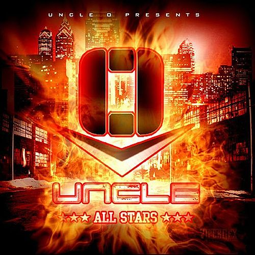 Uncle O All Stars by Gillie Da Kid