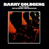 Barry Goldberg & Friends by Barry Goldberg