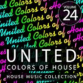 United Colors of House, Vol. 24 by Various Artists