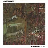 Horses and Trees by Ginger Baker
