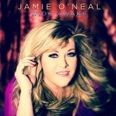 Wide Awake von Jamie O'Neal