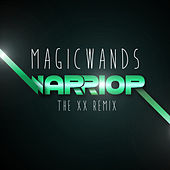 Warrior (The XX Remix) by Magic Wands