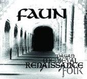 Renaissance von Faun