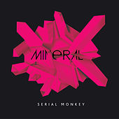 Serial Monkey Single by Mineral