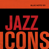 Blue Note 101: Jazz Icons de Various Artists
