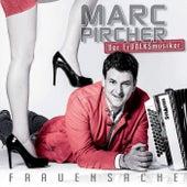 Frauensache von Marc Pircher