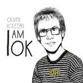 I Am Ok von Oliver Koletzki