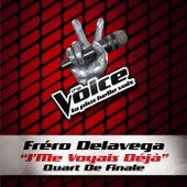 J'Me Voyais Déja - The Voice 3 von Fréro Delavega