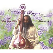 Learn 108 Ragas Easily, Vol. 4 von Yogi Hari