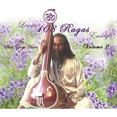 Learn 108 Ragas Easily, Vol. 2 von Yogi Hari