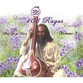 Learn 108 Ragas Easily, Vol. 3 von Yogi Hari
