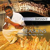 Change of Seasons by Rodnie Bryant