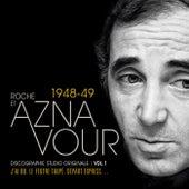 Vol.1 - 1948/49 Discographie Studio Originale de Charles Aznavour