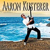 Language of Emotion by Aaron Kusterer