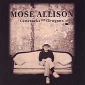 Gimcracks and Gewgaws de Mose Allison