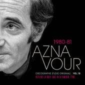 Vol. 18 - 1980/82 Discographie studio originale von Charles Aznavour