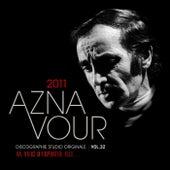 Vol. 32 - 2011 Discographie studio originale von Charles Aznavour