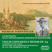 Felix Mendelssohn-Bartholdy : Violin Concerto E Minor Op.64 by Various Artists