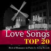 Love Songs : Top 20 (Best of Romance in Paris) by Various Artists