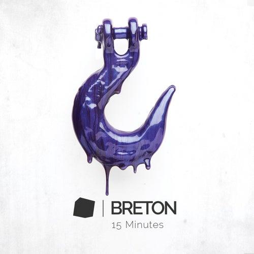 15 Minutes by Breton