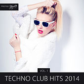 Techno Club Hits 2014, Vol. 1 de Various Artists