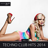 Techno Club Hits 2014, Vol. 2 by Various Artists