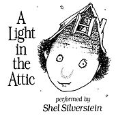 A Light In The Attic von Shel Silverstein