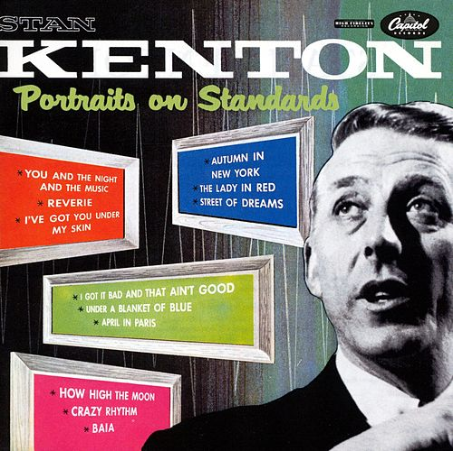 Portraits On Standards by Stan Kenton