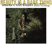 Beauty Is A Rare Thing- The Complete Atlantic Recordings by Ornette Coleman