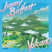 Volcano by Jimmy Buffett