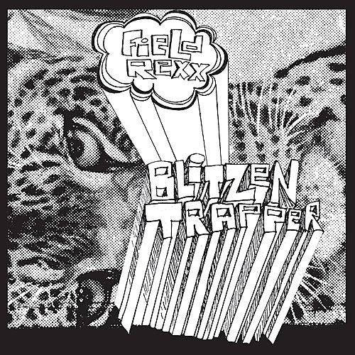 Field Rexx by Blitzen Trapper