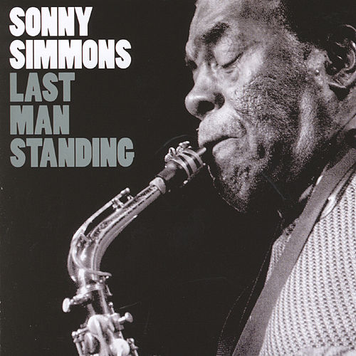 Last Man Standing by Sonny Simmons