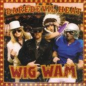 Daredevil Heat (Single) by Wig Wam