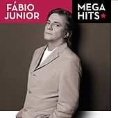 Mega Hits - Fábio Jr. by Fabio Jr.
