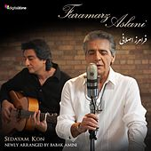 Sedayam Kon (feat. Babak Amini) by Faramarz Aslani
