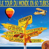 Le tour du monde en 60 tubes by Various Artists