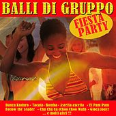 Balli di gruppo (Fiesta Party!) von Various Artists